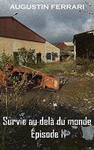 Survie au-delà du monde, d'Augustin Ferrari : une saga littéraire SF prometteuse